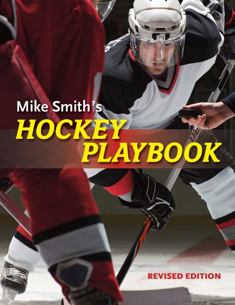 Mike Smith's Hockey Playbook (Revised Edition)