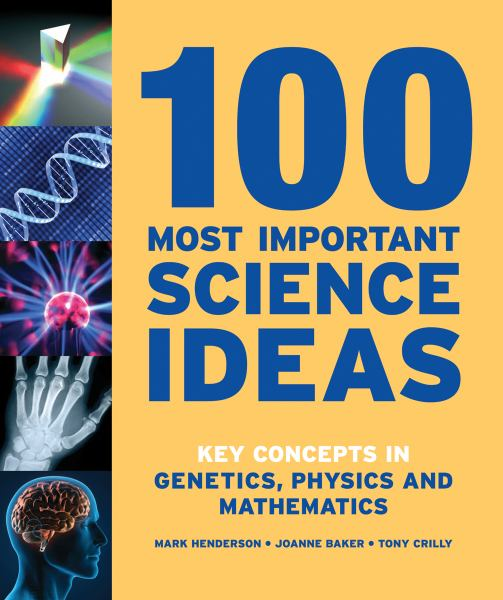 100 Most Important Science Ideas