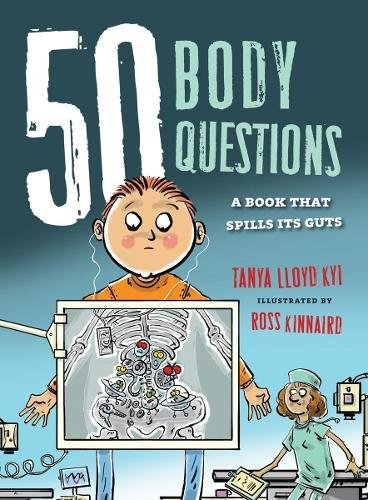 50 Body Questions: A Book That Spills Its Guts (50 Questions)