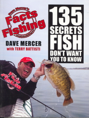 Dave Mercer's Facts of Fishing: 135 Secrets Fish Don't Want You to Know