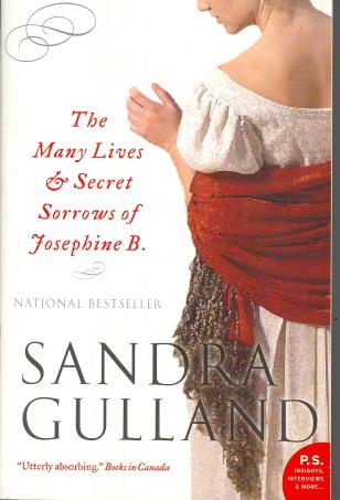 The Many Lives & Secret Sorrows Of Josephine B. (P.S)