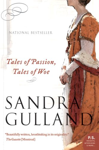 Tales of Passion, Tales of Woe (P.S. Novel)
