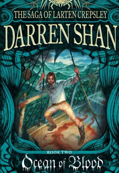 Ocean of Blood (Saga of Larten Crepsley, Bk#2)
