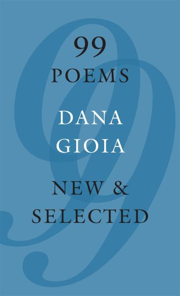 99 Poems: New and Selected