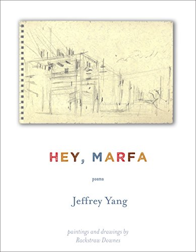 Hey, Marfa: Poems
