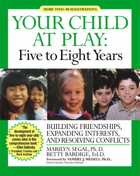 Your Child at Play: Five to Eight Years