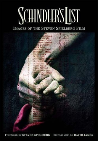 Schindler's List: Images of the Steven Spielberg Film