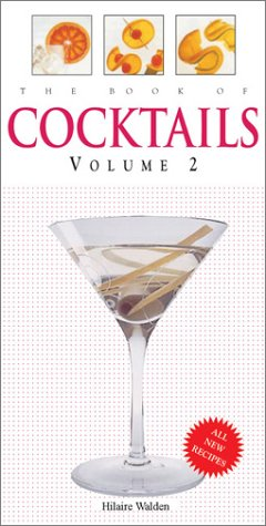 The Book of Cocktails (Volume 2)
