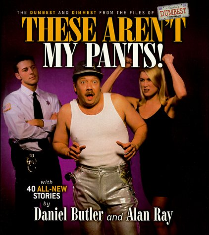 These Aren't My Pants!
