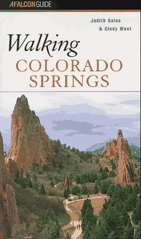 Walking Colorado Springs (A Falcon Guide)