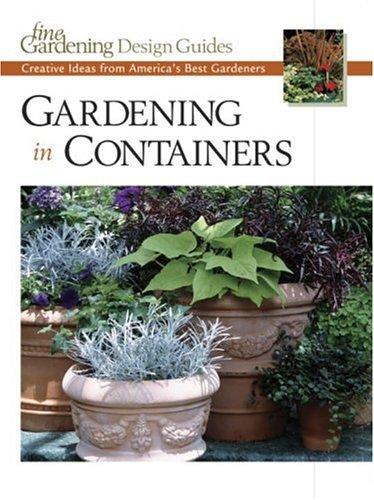 Gardening in Containers (Fine Gardening Design Guides)