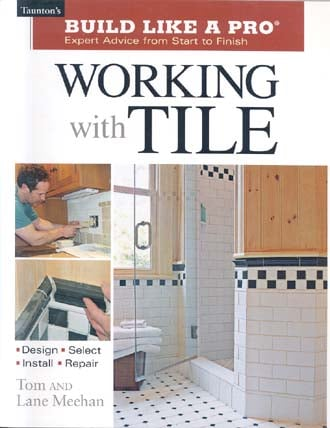 Working With Tile (Build Like A Pro)