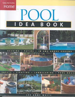 Pool Idea Book (Taunton Home)