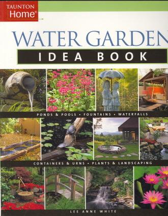 Water Garden Idea Book (Idea Books)