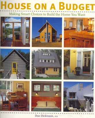 House on a Budget: Making Smart Choices to Build the Home You Want (American Institute Architects)
