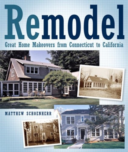 Remodel: Great Home Makeovers from Connecticut to California (American Institute Architects)