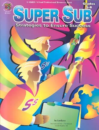 Super Sub: Strategies To Ensure Success (Grades 5-8)