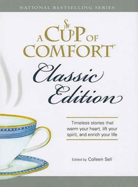 A Cup of Comfort: Classic Edition