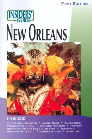 The Insiders' Guide To New Orleans (First Edition)
