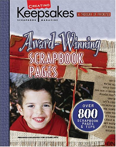 Award-Winning Scrapbook Pages (Creating Keepsakes)