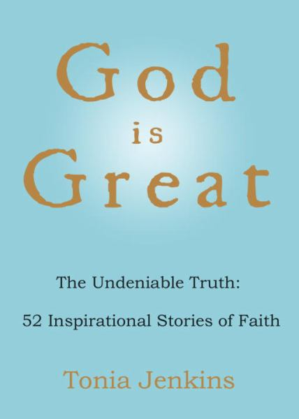 God is Great: 52 Inspirations of Hope and Faith