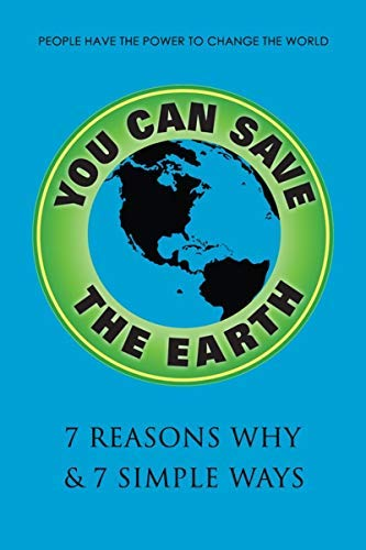 You Can Save the Earth (Revised)