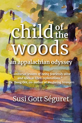 Child of the Woods: An Appalachian Odyssey