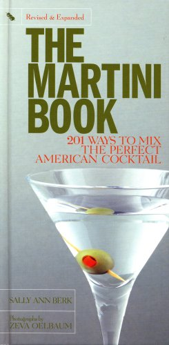 The Martini Book (Revised & Expanded)