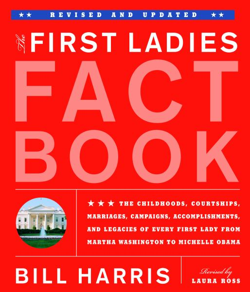 The First Ladies Fact Book (Revised and Updated)