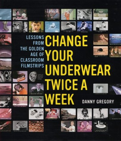 Change Your Underwear Twice a Week