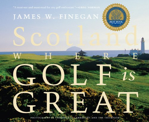 Scotland: Where Golf Is Great
