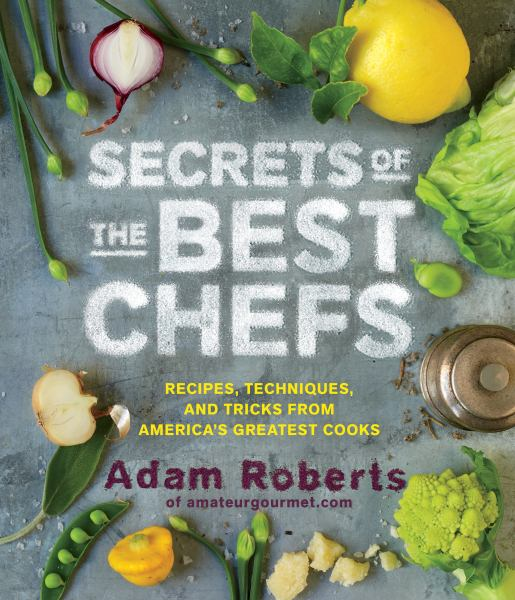 Secrets of the Best Chefs