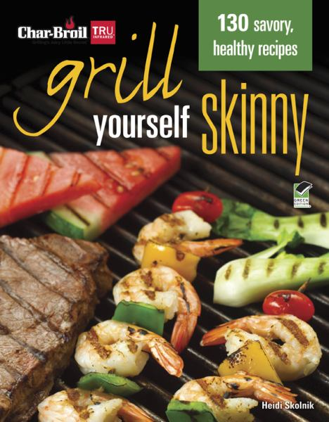 Grill Yourself Skinny (Char-Broil)