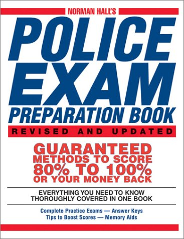 Norman Hall's Police Exam Preparation Book (2nd Edition)