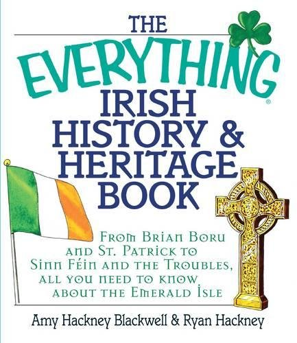 Irish History & Heritage Book (The Everything)