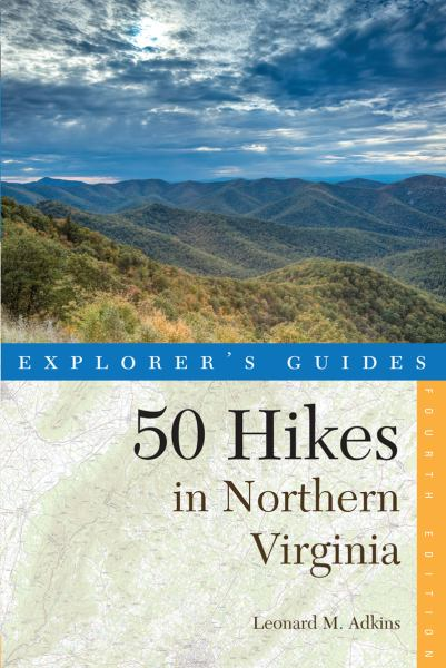 50 Hikes in Northern Virginia (Explorer's Guides)