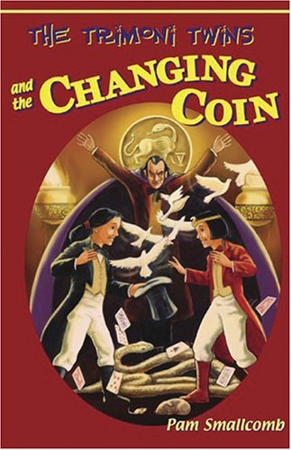 The Trimoni Twins And The Changing Coin