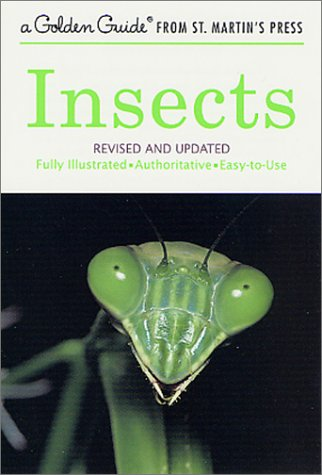 Insects  (Golden Guide, Revised and Updated)