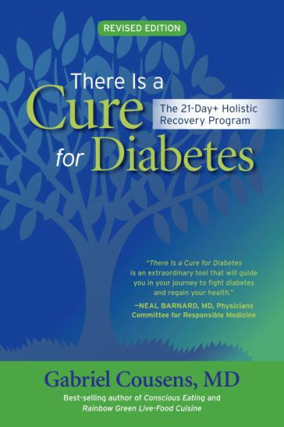 There Is a Cure for Diabetes (Rev Edition)