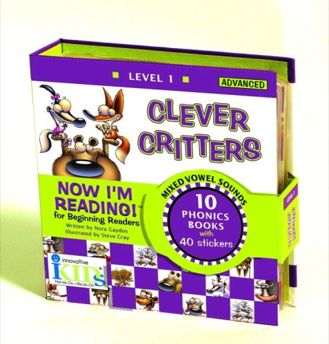 Clever Critters (Now I'm Reading! Level 1, Advanced)