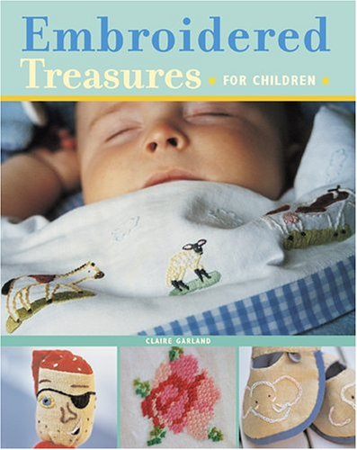 Embroidered Treasures for Children