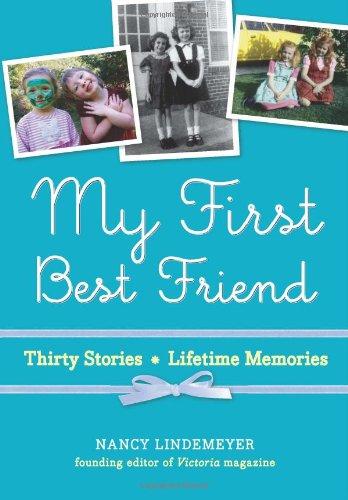 My First Best Friend: Thirty Stories, Lifetime Memories