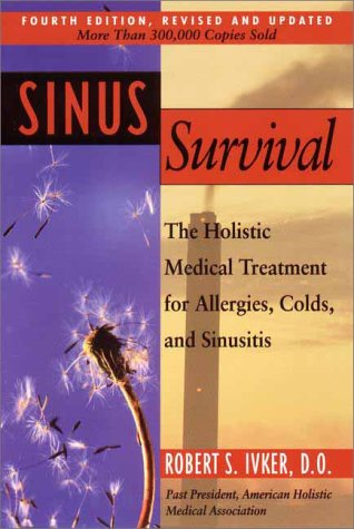 Sinus Survival (4th Edition, Revised and Updated)