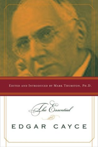 The Essential Edgar Cayce