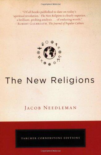 The New Religions (Tarcher Cornerstone Editions)