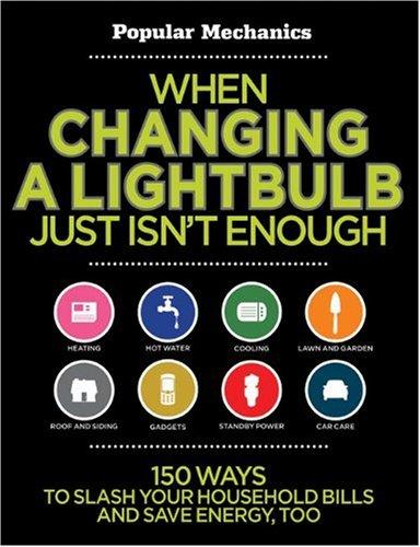 When Changing A Lightbulb Just Isn`t Enough (Popular Mechanics)