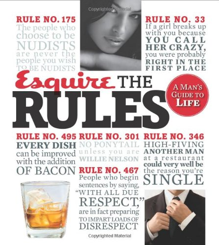 The Rules: A Man's Guide to Life (Esquire)