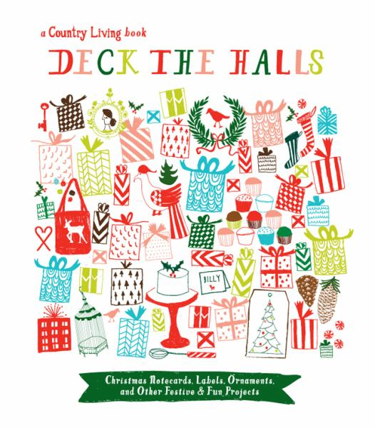 Deck the Halls (Country Living)