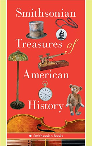 Smithsonian Treasures of American History