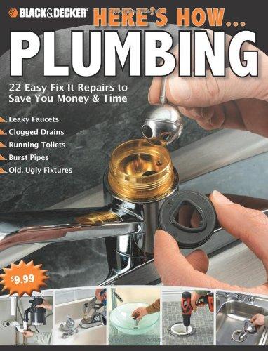 Plumbing (Black & Decker's Here's How . . .)